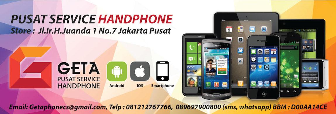 Geta Phone Store Service Handphone Pada Referensi Jasa Perbaikan Hp Handphone Di Sekitar Jakarta Indonesia Infopedia