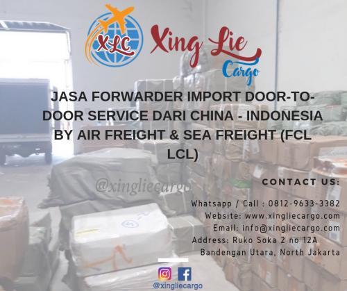 Jasa Forwarder Ekspedisi Import Door to Door - Xing Lie Cargo 081296333382